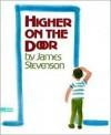 Higher on the Door - James Stevenson
