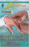 Past Secrets, Present Love - Lois Richer