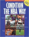 Condition the Nba Way/Includes Bc Power Rating & Workbook - Bill Foran, Robin Pound, Dave Oliver