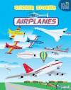 Airplanes (Sticker Stories) - Edward Miller