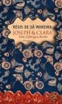 Joseph und Clara - Régis de Sá Moreira, Sonja Finck