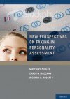 New Perspectives on Faking in Personality Assessment - Richard Roberts, Matthias Ziegler, Carolyn MacCann