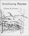 Seminary Poems - Diane di Prima