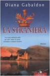 La straniera (La straniera, #1) - Diana Gabaldon, Valeria Galassi