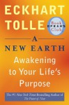 A New Earth: Awakening to Your Life's Purpose - Eckhart Tolle