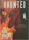 Haunted - Laural Merlington, Kelley Armstrong
