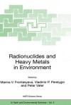 Radionuclides and Heavy Metals in Environment - Marina Frontasyeva, Vladimir Perelygin, Peter Vater
