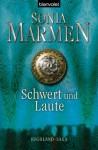 Schwert und Laute (Highland Saga, #1) - Sonia Marmen, Barbara Röhl