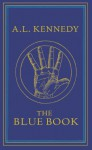 The Blue Book - A.L. Kennedy