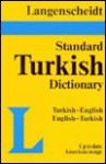 Langenscheidt Standard Dictionary Turkish/English-English/Turkish - Langenscheidt