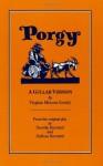Porgy: A Gullah Version - DuBose Heyward