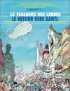 Le Vagabond Des Limbes, Tome 30: Le Retour Vers Xantl - Christian Godard, Julio Ribera
