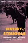 Century of Struggle: The Woman's Rights Movement in the United States, Enlarged Edition - Ellen Fitzpatrick, Eleanor Flexner