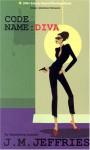 Code Name Diva - J.M. Jeffries