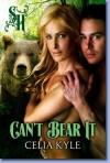 Can't Bear It - Celia Kyle