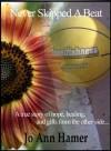 Never Skipped A Beat - Jo Ann Hamer, Terri Reid