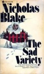 The Sad Variety - Nicholas Blake
