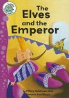 The Elves and the Emperor - Hilary Robinson, Simona Sanfilippo