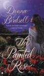 The Painted Rose - Donna Birdsell