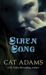 Siren Song (The Blood Singer Novels) - Cat Adams