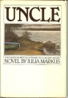 Uncle - Julia Markus