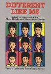 Different Like Me: A Book for Teens Who Worry about Their Parents Use of Alcohol/Drugs - Evelyn Leite, Pamela Espeland