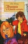 Anastasia e il fratello vampiro - Lois Lowry, Renata Morteo