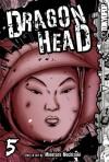 Dragon Head 5 (Dragon Head - Minetaro Mochizuki