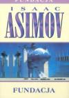 Fundacja cz.6 - Isaac Asimov