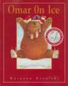 Omar on Ice - Maryann Kovalski