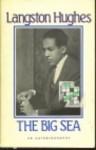 The Big Sea: An Autobiography - Langston Hughes