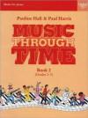 Music Through Time Piano Book 2 - Paul Harris