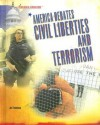 America Debates Civil Liberties And Terrorism (America Debates) - Jeri Freedman