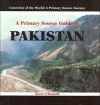 A Primary Source Guide to Pakistan - Kerri O'Donnell