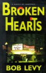 Broken Hearts - Bob Levy