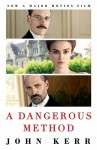 A Dangerous Method: The Story of Jung, Freud and Sabina Spielrein - John Kerr
