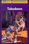 Takedown - Matt Christopher, Margaret Sanfilippo