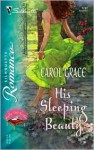 His Sleeping Beauty - Carol Grace