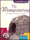 The Wampanoag: People of the First Light - Janet Riehecky