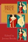 Bride Price: Cano - Brooke - Rapatahana - Valentina Cano, Jerome Brooke, Vaughan Rapatahana