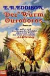 Der Wurm Ouroboros - E.R. Eddison, Helmut W. Pesch