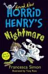 Horrid Henry's Nightmare - Francesca Simon