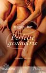 Perfette geometrie (Alex Kennedy #1) - Megan Hart, Alessandra De Angelis