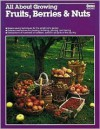 All about Growing Fruits, Berries and Nuts - Ortho Books