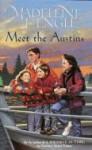 Meet the Austins (Austin Family, Book 1) - Madeleine L'Engle