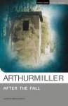 After the Fall - Arthur Miller
