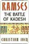 Ramses: The Battle of Kadesh - Volume III - Christian Jacq