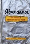 Abundance: The Future is Better Than You Think - Peter H. Diamandis