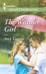 The Weather Girl - Amy Vastine