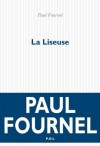 La Liseuse (Fiction) (French Edition) - Paul Fournel